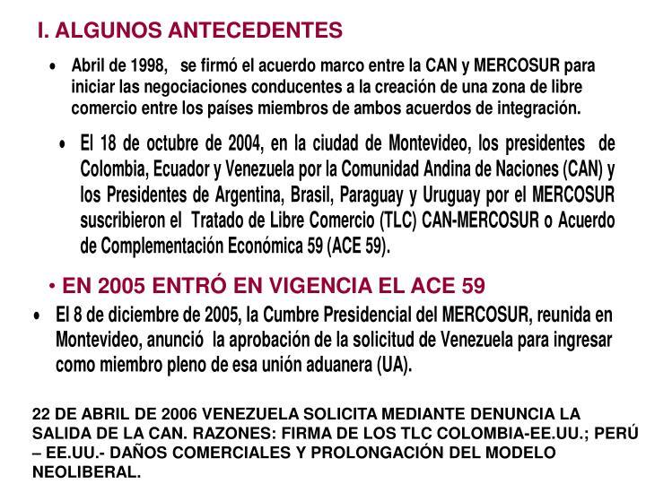 I. ALGUNOS ANTECEDENTES