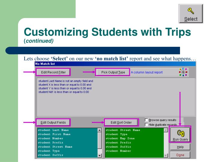 Customizing Students with Trips