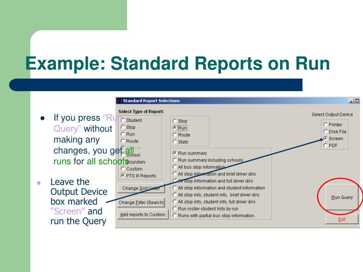 Example standard reports on run