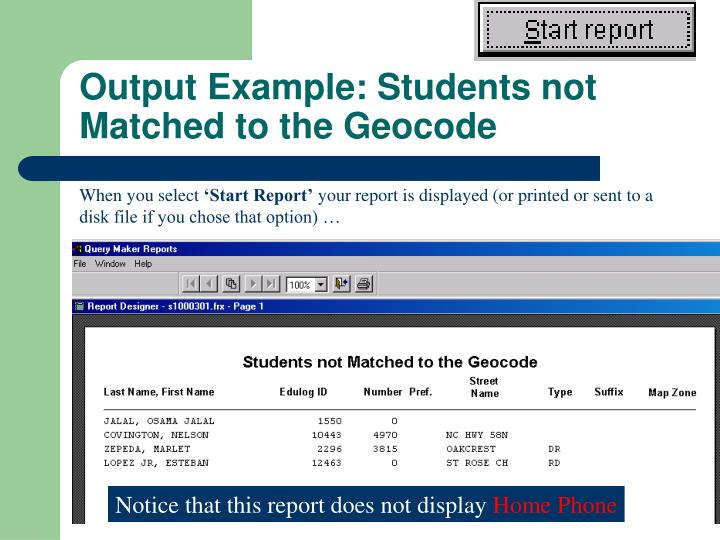 Output Example: Students not Matched to the Geocode