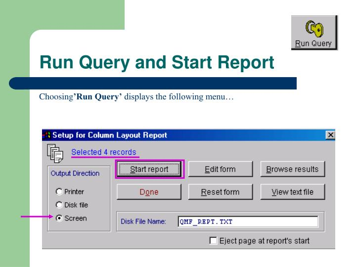 Run Query and Start Report