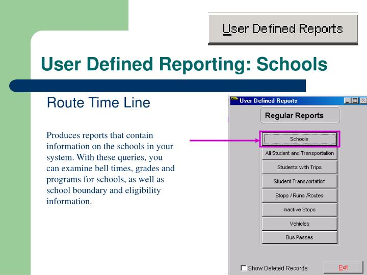 User Defined Reporting: Schools