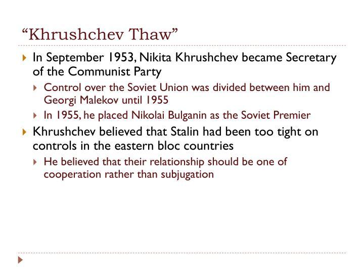 """""""Khrushchev Thaw"""""""