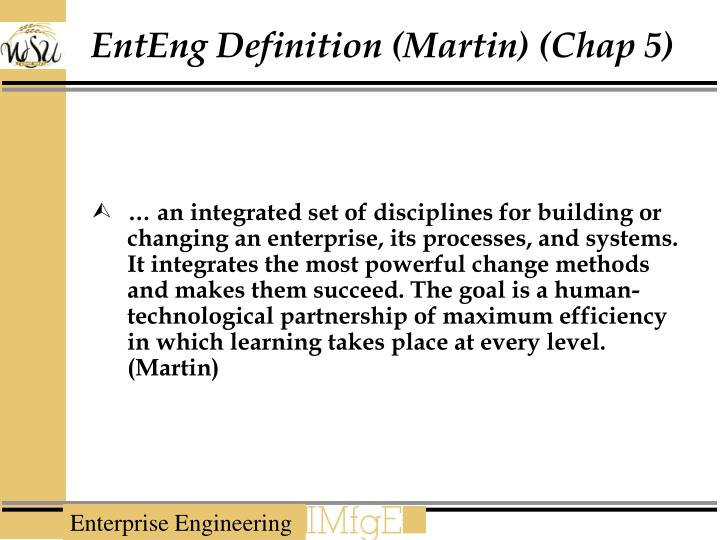 EntEng Definition (Martin) (Chap 5)