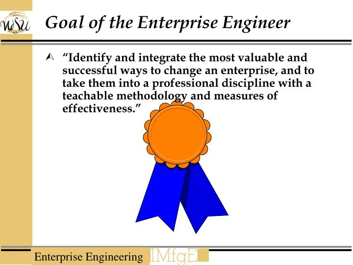 Goal of the Enterprise Engineer