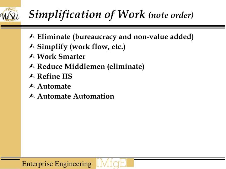 Simplification of Work