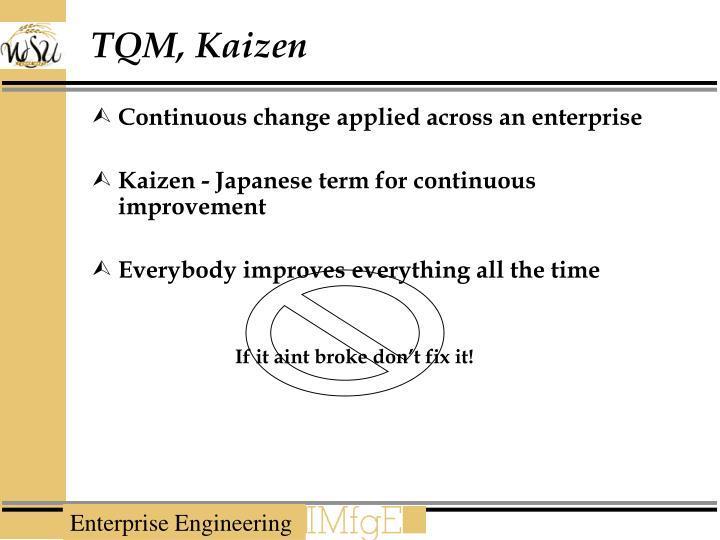 TQM, Kaizen