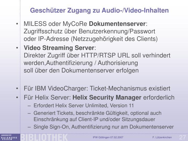 Geschützer Zugang zu Audio-/Video-Inhalten