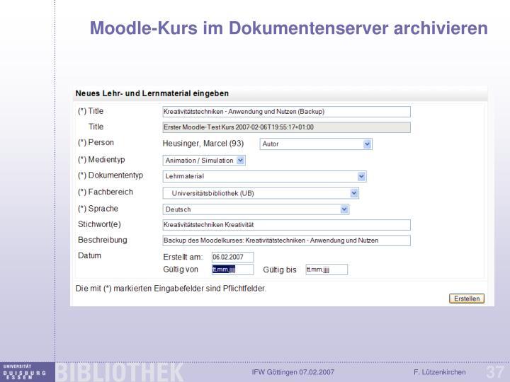 Moodle-Kurs im Dokumentenserver archivieren