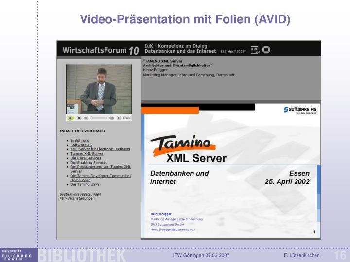 Video-Präsentation mit Folien (AVID)