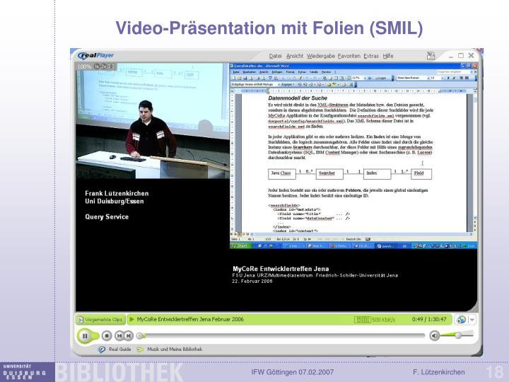 Video-Präsentation mit Folien (SMIL)
