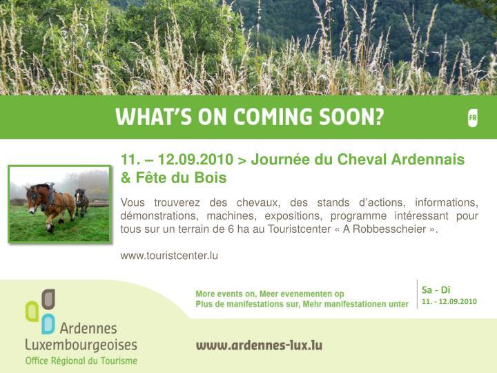 11. – 12.09.2010 > Journée du Cheval Ardennais & Fête du Bois