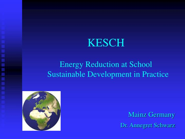 Kesch energy reduction at school sustainable development in practice