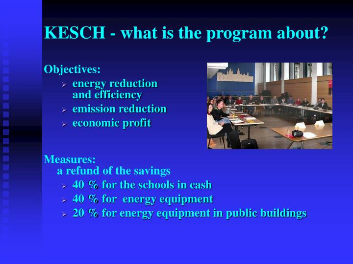 KESCH - what is the program about?