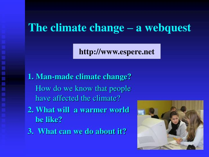 The climate change – a webquest