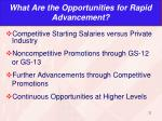 what are the opportunities for rapid advancement