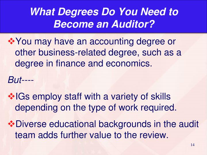 What Degrees Do You Need to Become an Auditor?