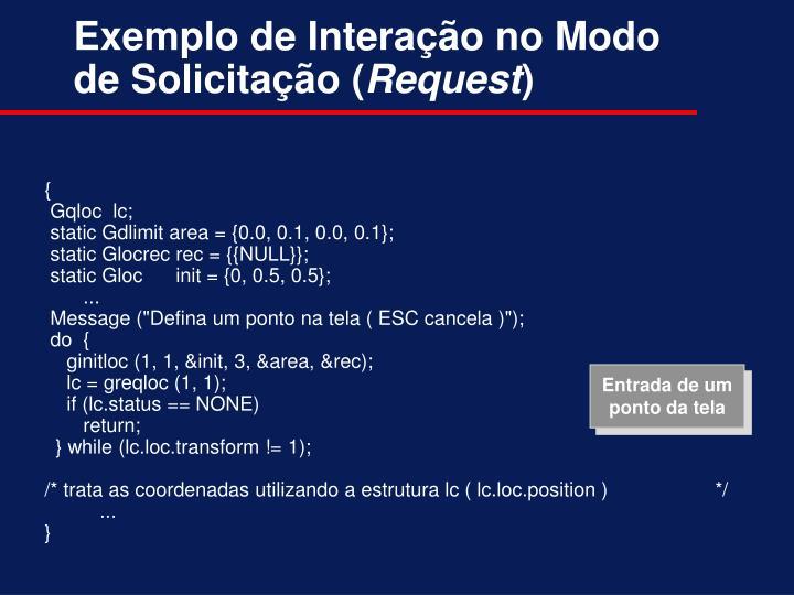 Exemplo de Interação no Modo de Solicitação (