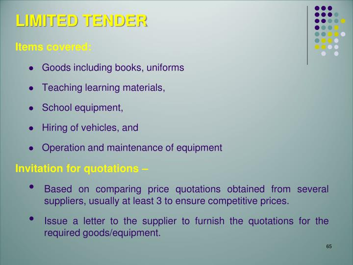 LIMITED TENDER