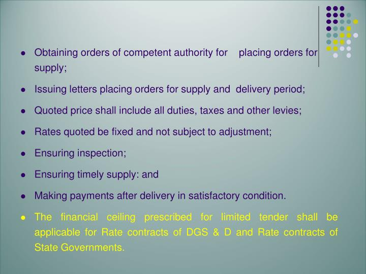 Obtaining orders of competent authority for    placing orders for supply;