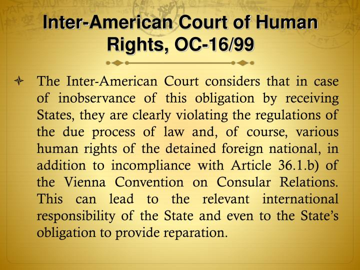 Inter-American Court of Human Rights, OC-16/99