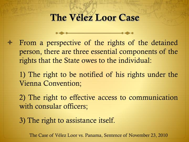 The Vélez Loor Case