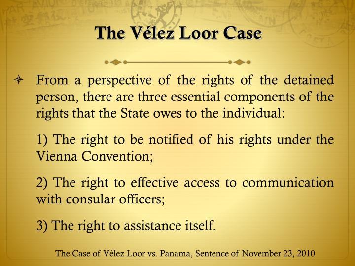The Vélez Loor Case