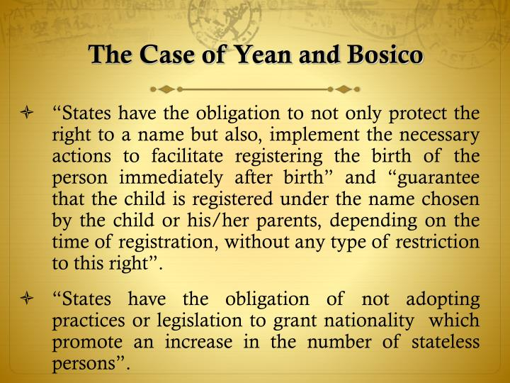 The Case of Yean and Bosico