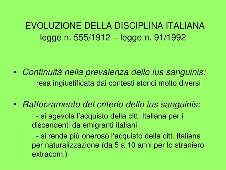 EVOLUZIONE DELLA DISCIPLINA ITALIANA