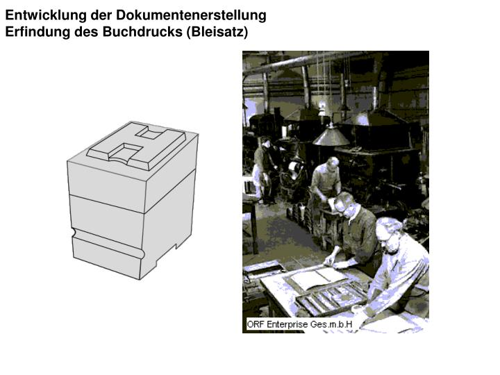 Entwicklung der Dokumentenerstellung