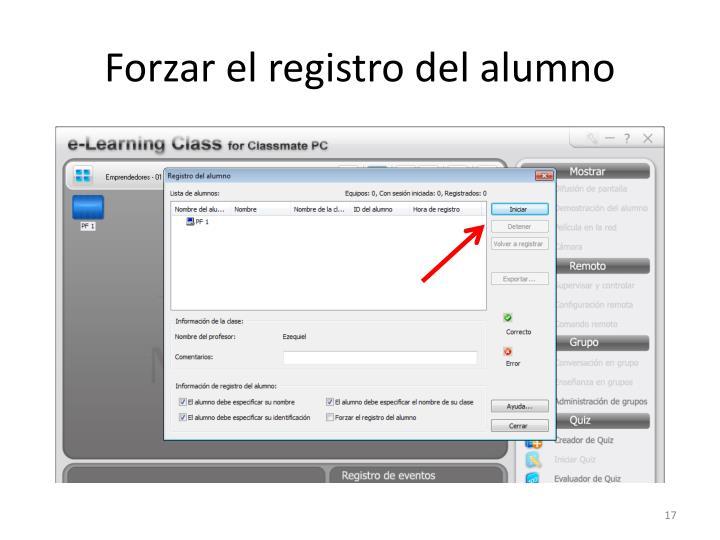 Forzar el registro del alumno