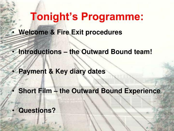 Tonight's Programme: