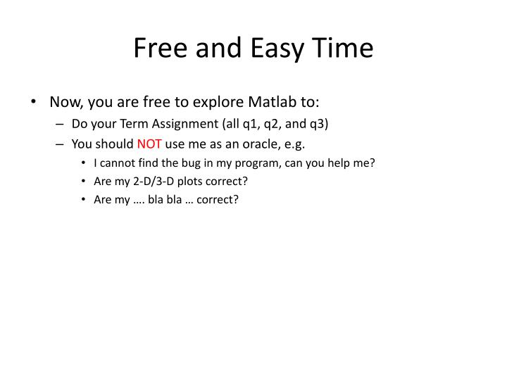 Free and Easy Time