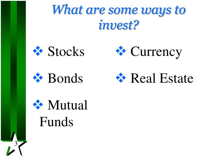 What are some ways to invest