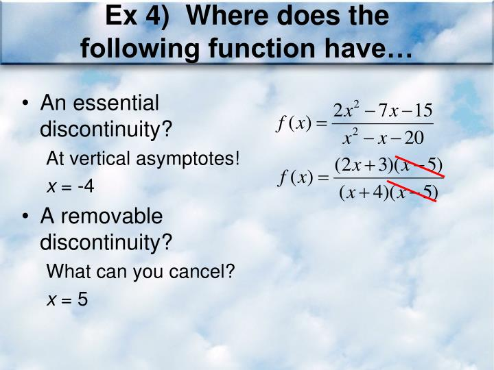 Ex 4)  Where does the following function have…