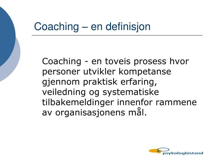 Coaching – en definisjon