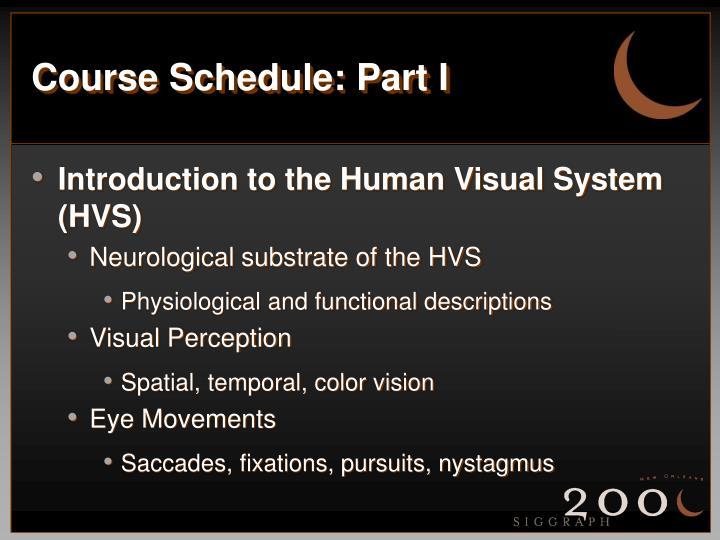 Course Schedule: Part I