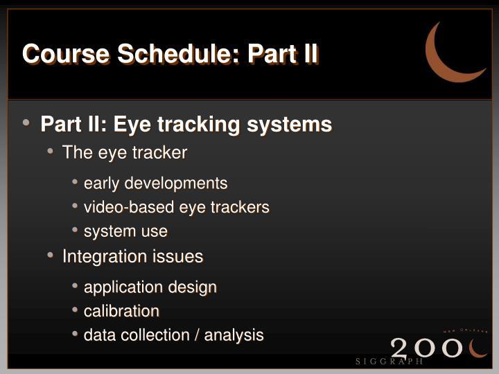 Course Schedule: Part II