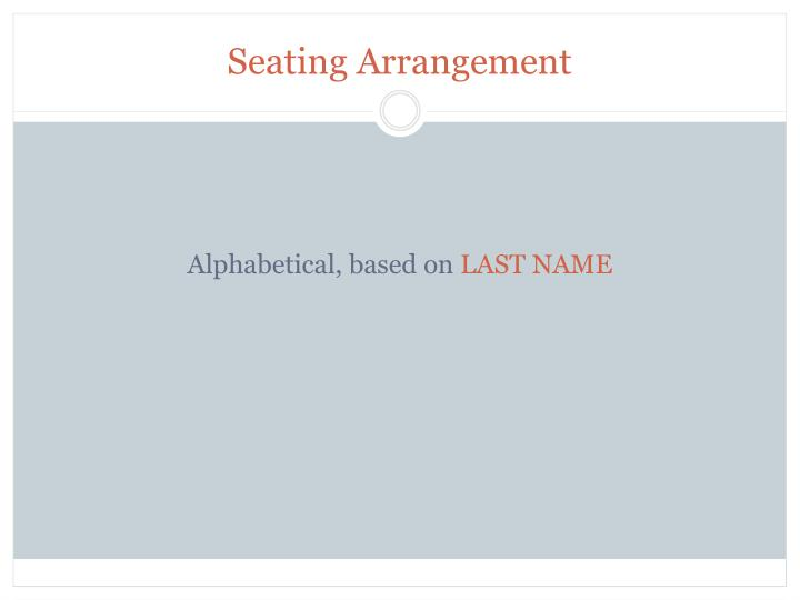 Seating Arrangement
