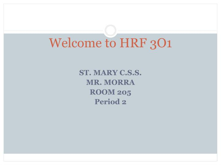 St mary c s s mr morra room 205 period 2