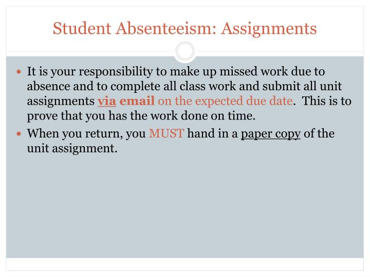Student Absenteeism: Assignments