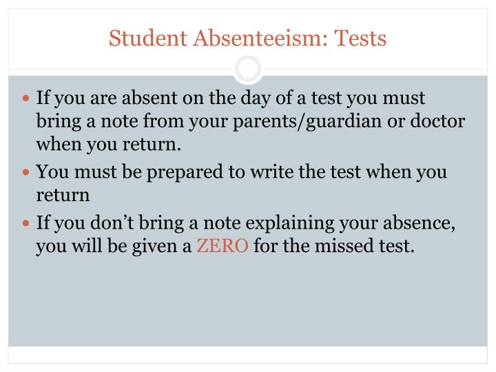 Student Absenteeism: Tests