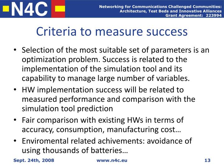Criteria to measure success