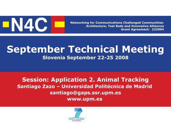 September technical meeting slovenia september 22 25 2008