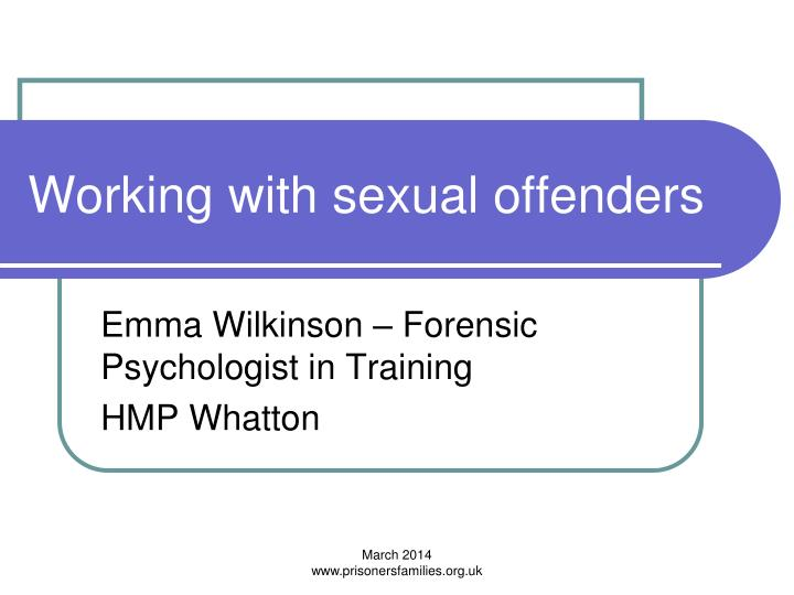 Working with sexual offenders