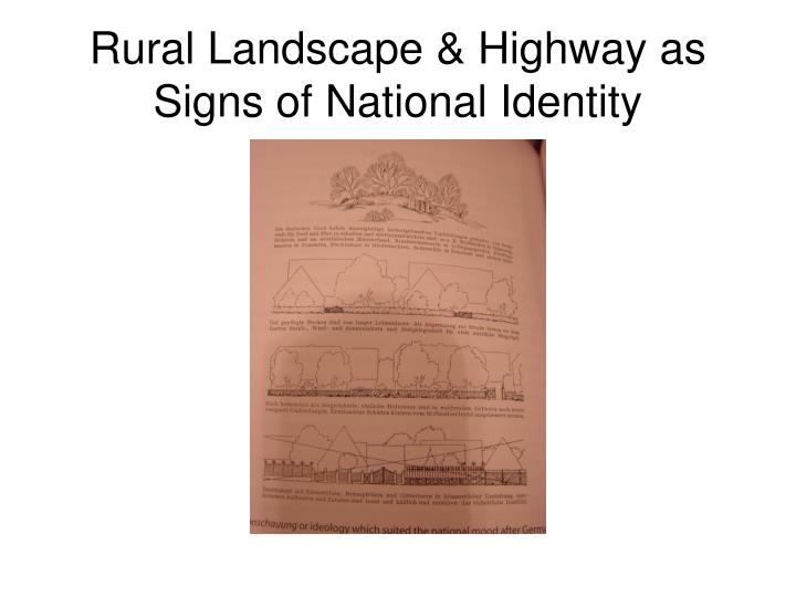 Rural Landscape & Highway as Signs of National Identity