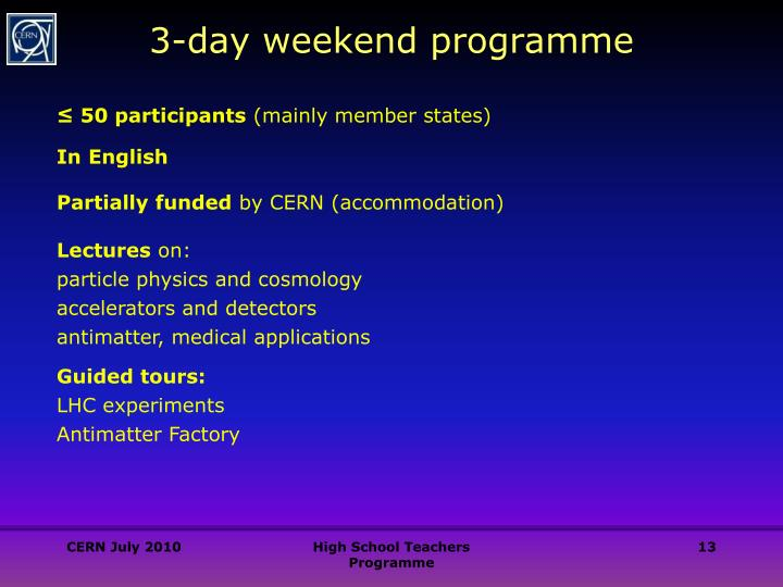 3-day weekend programme