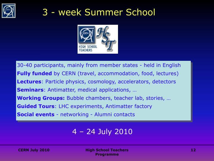 3 - week Summer School