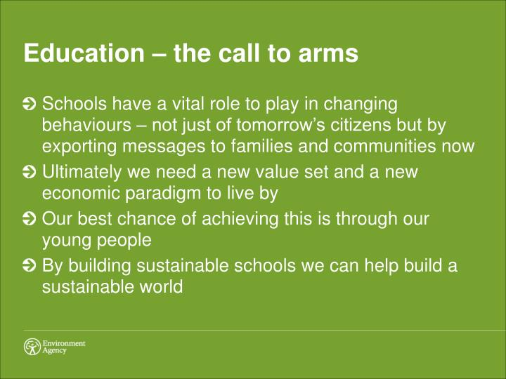 Education – the call to arms