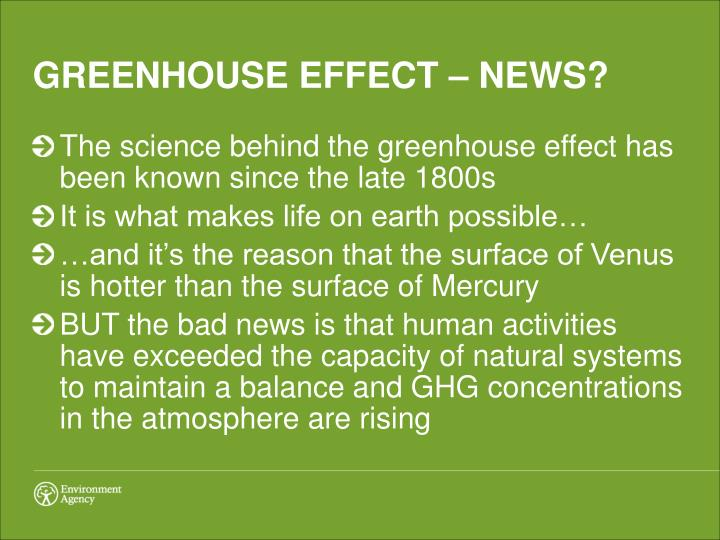 GREENHOUSE EFFECT – NEWS?
